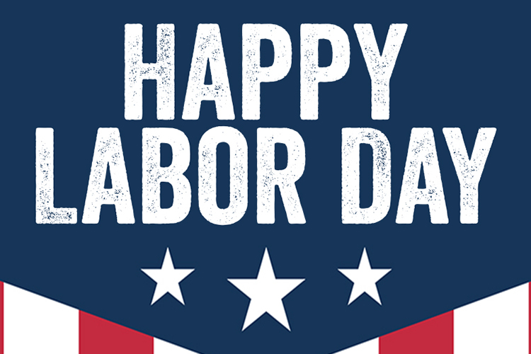 We Hope You Had a Great Labor Day