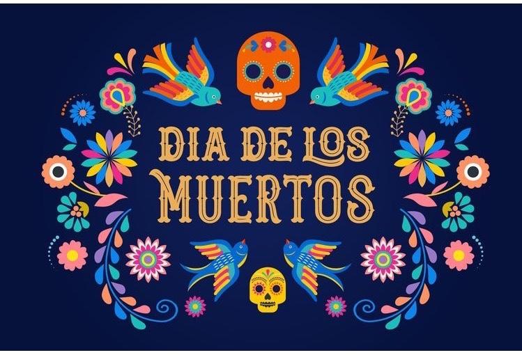 Feliz Dia de LosMuertos