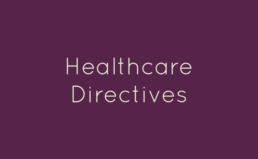 The Importance of a Health Care Directive